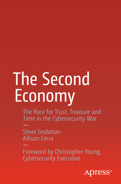 The Second Economy: The Race for Trust, Treasure and Time in the Cybersecurity War