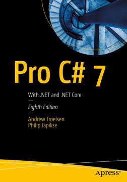 Pro C# 7: With  NET and  NET Core [Book]