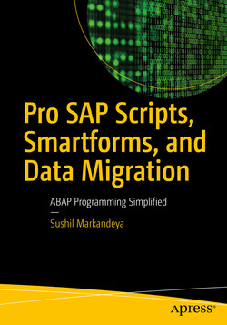 Pro SAP Scripts, Smartforms, and Data Migration: ABAP Programming Simplified