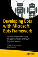 Cover of Developing Bots with Microsoft Bots Framework: Create Intelligent Bots using MS Bot Framework and Azure Cognitive Services