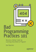 Cover of Bad Programming Practices 101: Become a Better Coder by Learning How (Not) to Program