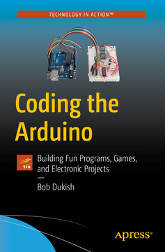 coding the arduino building fun programs games and electronic rh oreilly com Building Wiring Installation Electrical Wiring