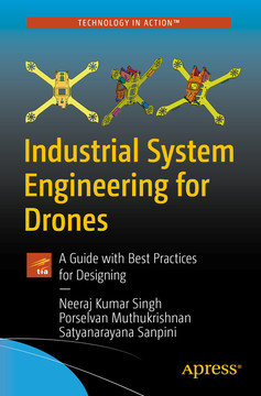 Industrial System Engineering for Drones: A Guide with Best Practices for Designing