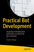 Cover of Practical Bot Development: Designing and Building Bots with Node.js and Microsoft Bot Framework