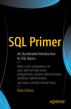 SQL Primer: An Accelerated Introduction to SQL Basics
