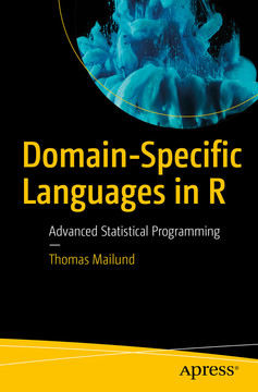 Domain-Specific Languages in R: Advanced Statistical Programming