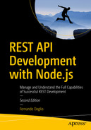 REST API Development with Node.js : Manage and Understand the Full Capabilities of Successful REST Development
