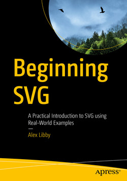 Beginning SVG: A Practical Introduction to SVG using Real-World Examples