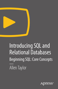 Introducing SQL and Relational Databases