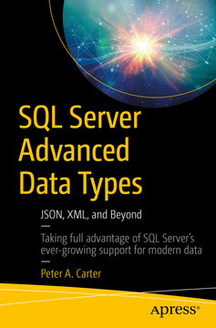 SQL Server Advanced Data Types: JSON, XML, and Beyond