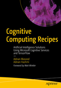 Cognitive Computing Recipes: Artificial Intelligence
