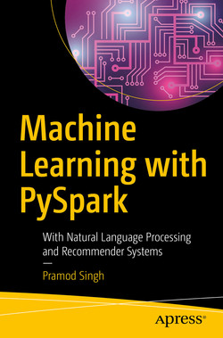 Machine Learning with PySpark : With Natural Language Processing and Recommender Systems