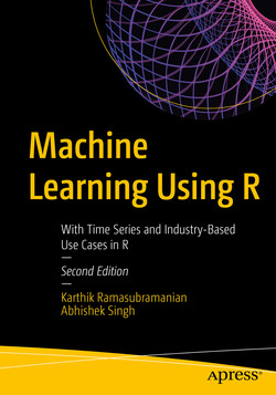 Machine Learning Using R: With Time Series and Industry-Based Use Cases in R