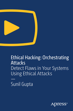 Ethical Hacking - Orchestrating Attacks