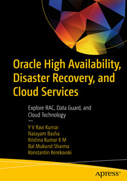 Oracle High Availability, Disaster Recovery, and Cloud Services : Explore RAC, Data Guard, and Cloud Technology