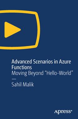Advanced Scenarios in Azure Functions