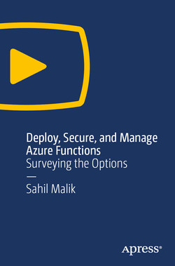 Deploy, Secure, and Manage Azure Functions