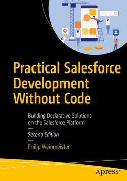 Practical Salesforce Development Without Code: Building Declarative Solutions on the Salesforce Platform