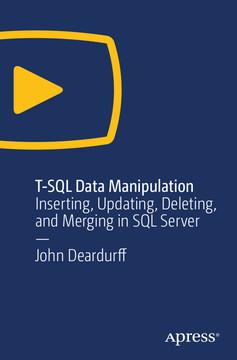 T-SQL Data Manipulation: Inserting, Updating, Deleting, and Merging in SQL Server