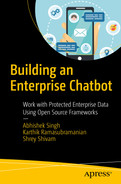Building an Enterprise Chatbot: Work with Protected Enterprise Data Using Open Source Frameworks