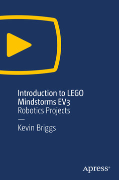 Introduction to LEGO Mindstorms EV3: Robotics Projects