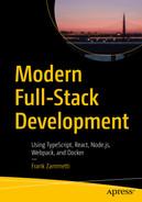 Modern Full-Stack Development: Using TypeScript, React, Node.js, Webpack, and Docker