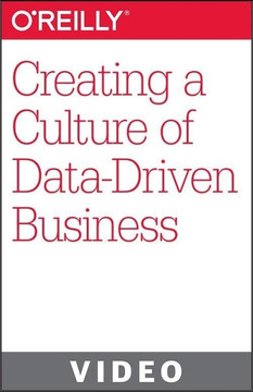 Creating a Culture of Data-Driven Business