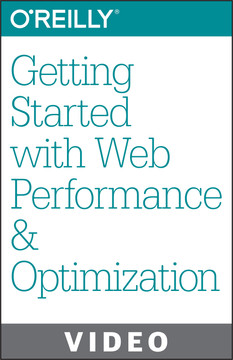 Getting Started with Web Performance and Optimization