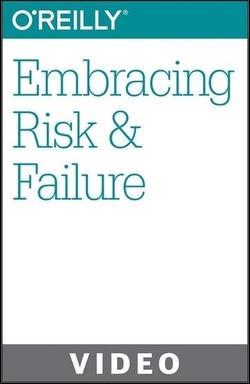 Embracing Risk & Failure