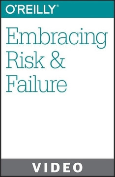 Embracing Risk & Failure