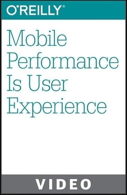 Mobile Performance Is User Experience
