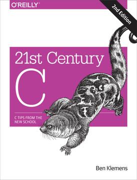 21st Century C, 2nd Edition