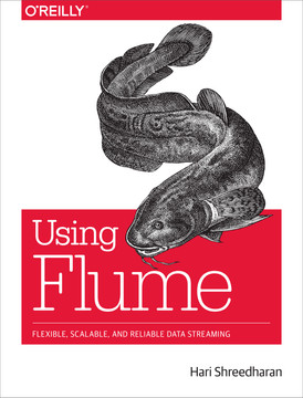 1  Apache Hadoop and Apache HBase: - Using Flume [Book]