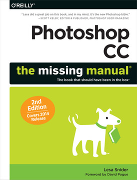 Photoshop CC: The Missing Manual, 2nd Edition