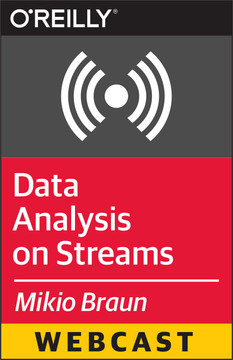 Data Analysis on Streams