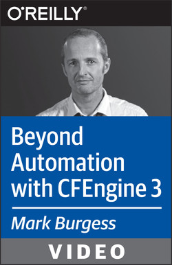 Beyond Automation with CFEngine 3