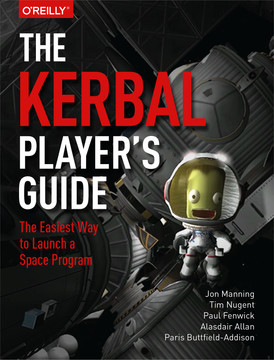 The Kerbal Player's Guide [Book]