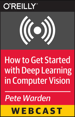 How to Get Started with Deep Learning in Computer Vision