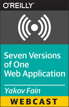 Seven Versions of One Web Application
