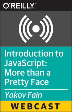 Introduction to JavaScript: More than a Pretty Face