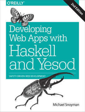 Developing Web Apps with Haskell and Yesod, 2nd Edition