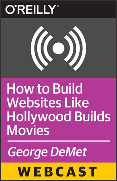 How to Build Websites Like Hollywood Builds Movies