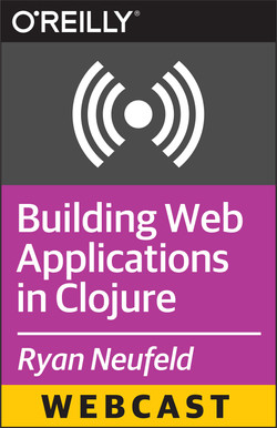 Building Web Applications in Clojure