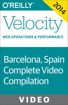 Velocity Europe Conference 2014: Complete Video Compilation