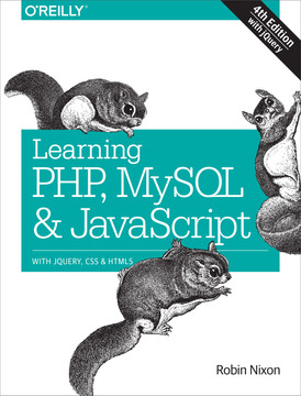 Learning PHP, MySQL & JavaScript, 4th Edition