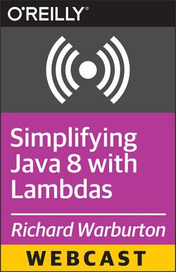 Simplifying Java 8 with Lambdas