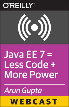Java EE 7 = Less Code + More Power