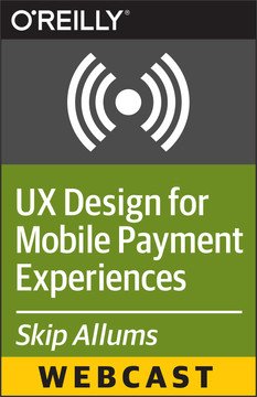 UX Design for Mobile Payment Experiences - Ten Tips and Tricks