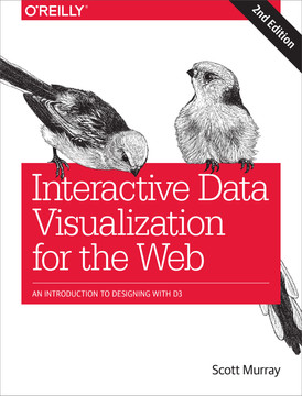 Interactive Data Visualization for the Web, 2nd Edition [Book]