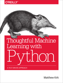 Thoughtful Machine Learning with Python